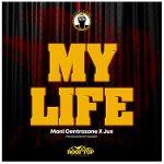 Moni Centrozone My Life ft. Jux mp3 download
