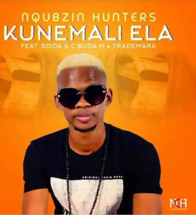 Nqubzin Hunters Kunemali Ela Ft. Sdida, Cbuda M & Trademark mp3 download