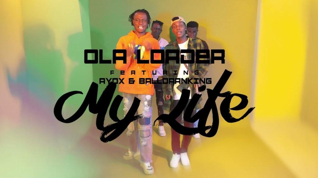 Ola Loader Ft. Ayox & Ballo Ranking My Life mp3 download