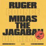 Ruger Bounce (UK Remix) ft. Midas The Jagaban mp3 download