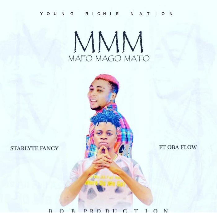 Starlyte Fancy Ft. Oba Flow M.M.M Mafo Mago Mato mp3 download