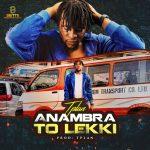 TPlan Anambra To Lekki mp3 download