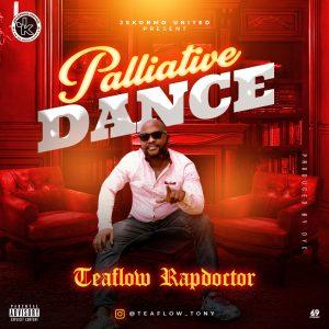 Teaflow Rapdoctor Palliative Dance mp3 download