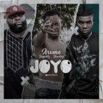 Arome Eze Joyo ft. Jaywillz x Slowdog mp3 download