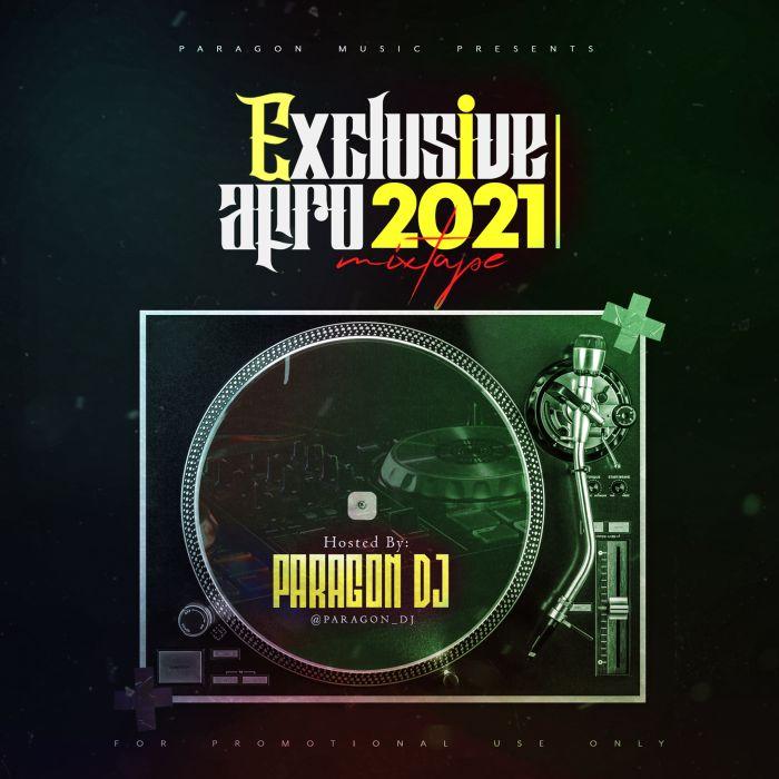 DJ Paragon Exclusive Afro 2021 Mix mp3 download