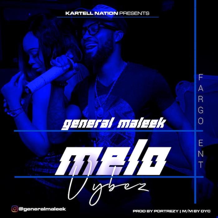 General Maleek Melo mp3 download