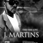 J Martins Fine Fine Love Mp3 Download