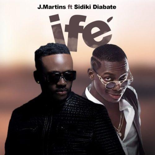 J Martins – Ife (Love) ft. Sidiki Diabaté