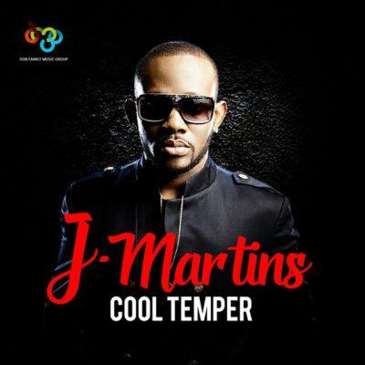 J.Martins Cool Temper Mp3 Download