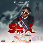 Killarvibez 117 Sextape mp3 download