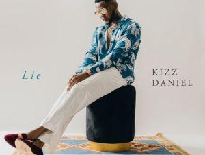Kizz Daniel Lie (New Song) Mp3 Download