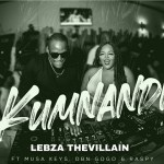 Lebza Thevillain Kumnandi Ft. Musa Keys, DBN Gogo & Raspy mp3 download