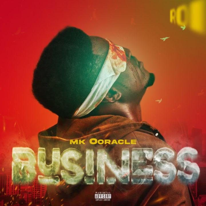 MK Ooracle Business mp3 download