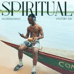 Oluwa kuwait Spiritual Ft. Victor AD mp3 download
