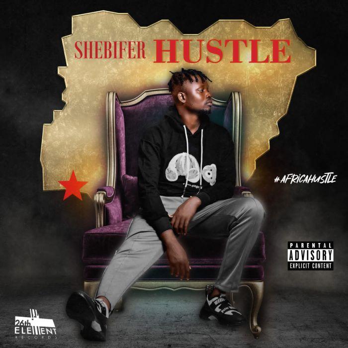 Shebifer Hustle mp3 download