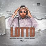 Toski Lotto mp3 download