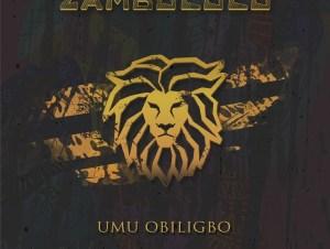 Umu Obiligbo Zambololo Mp3 Download