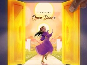 Ada Ehi Open Doors mp3 download