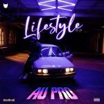 Au-Pro Lifestyle The Ep Ft. Ice Prince & Jay Teazer Mp3 Download