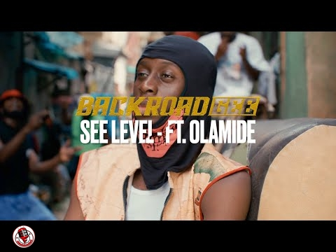 BackRoad Gee See Level Ft. Olamide