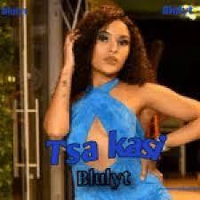 Blulyt Tsa kasi Mp3 Download