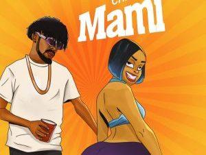 Chilzy Mami Mp3 Download