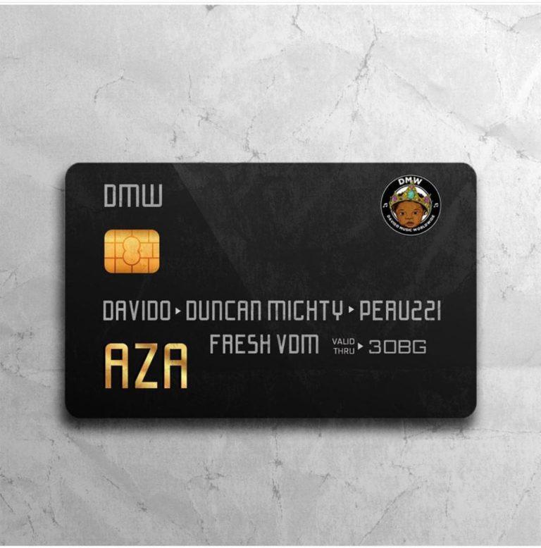 DMW Aza ft. Davido, Duncan Mighty & Peruzzi Mp3 Download