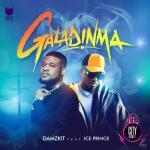 Damzkit Galadinma ft. Ice Prince Mp3 Download