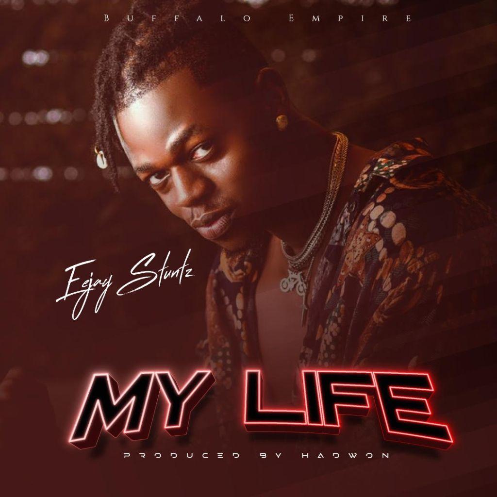 Eejay Stuntz My Life Mp3 Download