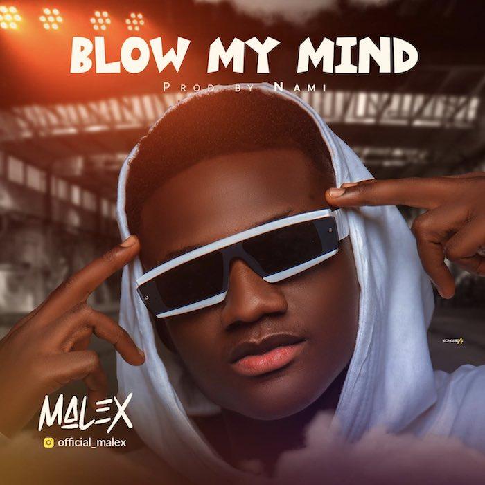 Malex Blow My Mind mp3 download