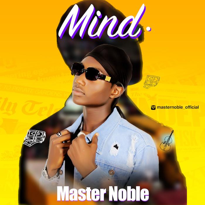 Master Noble Mind mp3 download