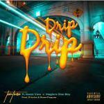 Nasi TauTona Drip Drip Ft. Veezo View, Maglera Doe Boy Mp3 Download