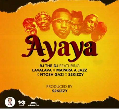 RJ The DJ Ayaya (Video) ft. Mapara A Jazz, Lava Lava, S2Kizzy, Ntosh Gazi mp4 download