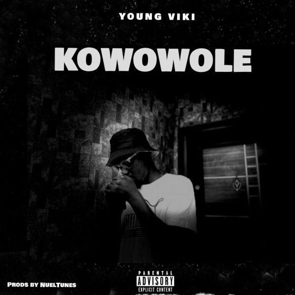 Young Viki Kowowole mp3 download