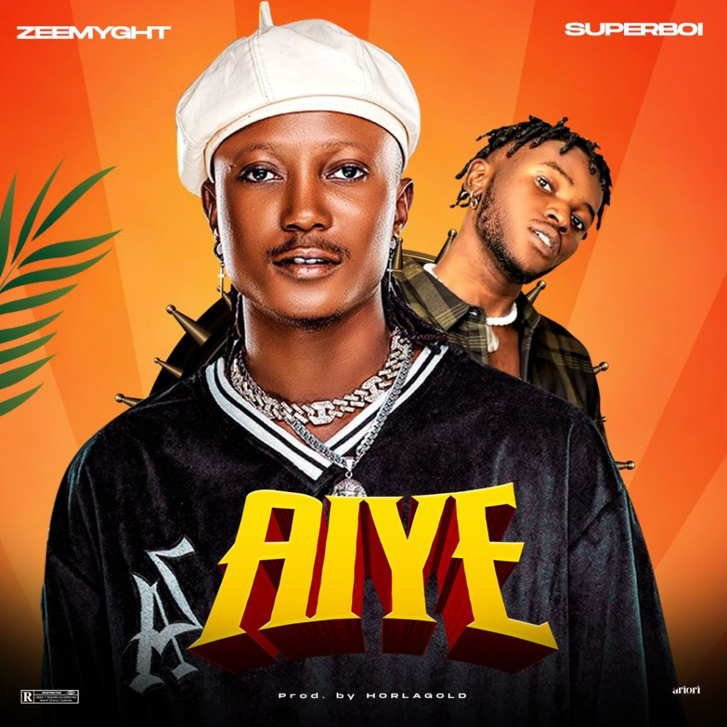 Zeemyght Aiye ft. Superboi Mp3 Download