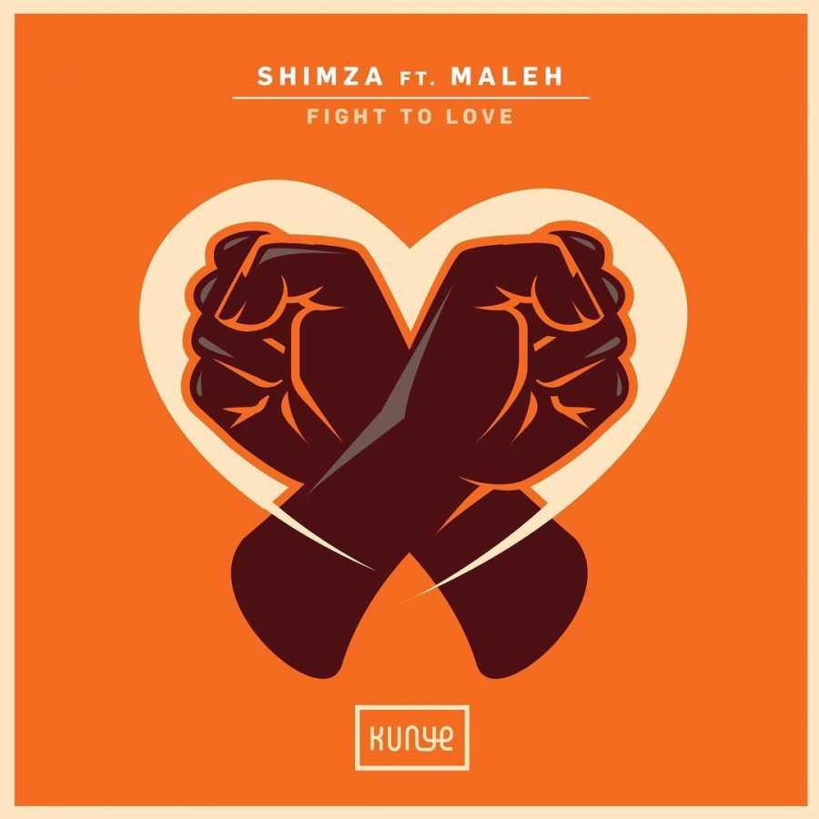 Shimza Fight To Love (Radio Edit) Ft. Maleh Mp3 Download