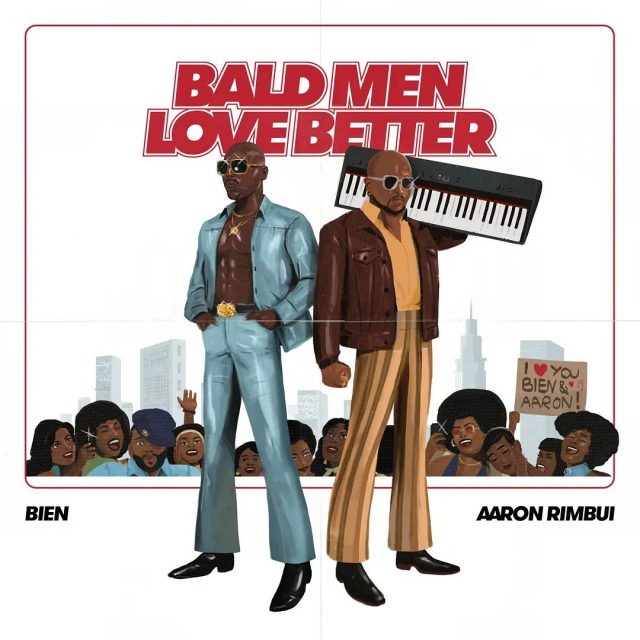 Bien Bald Men Anthem Ft. Aaron Rimbui mp3 download