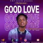 Chrizconz Good Love mp3 download