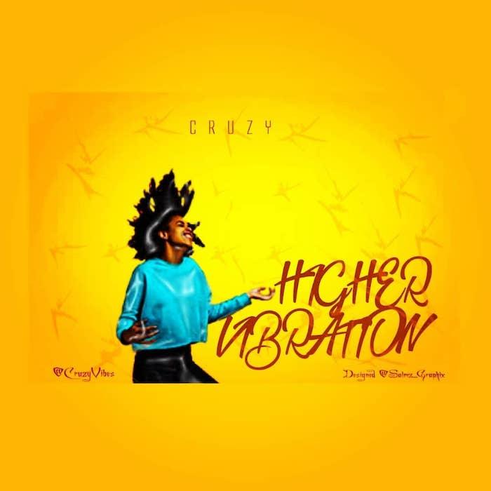 Cruzy Higher Vibration mp3 download