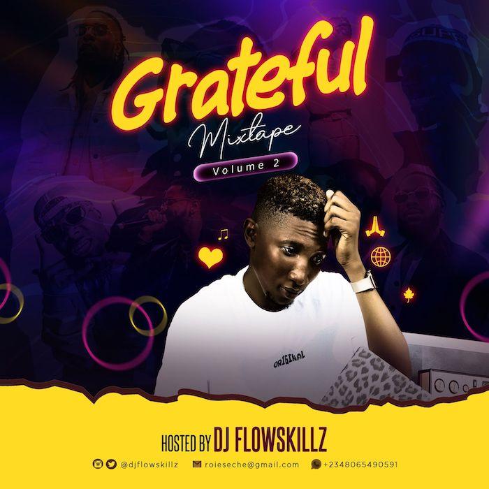DJ FlowSkillz Gratitude Mix Vol.2 mp3 download