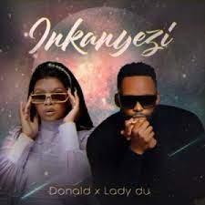 Donald & Lady Du – Inkanyezi Mp3 Download