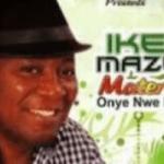 Ikem Mazeli – Ije Awele Mp3 Download