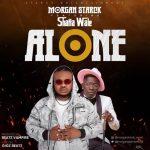 Morgan Starck Alone Ft Shatta Wale mp3 download
