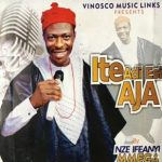 Nze Ifeanyi Mmega – Ite Adi Esi Aja Mp3 Download