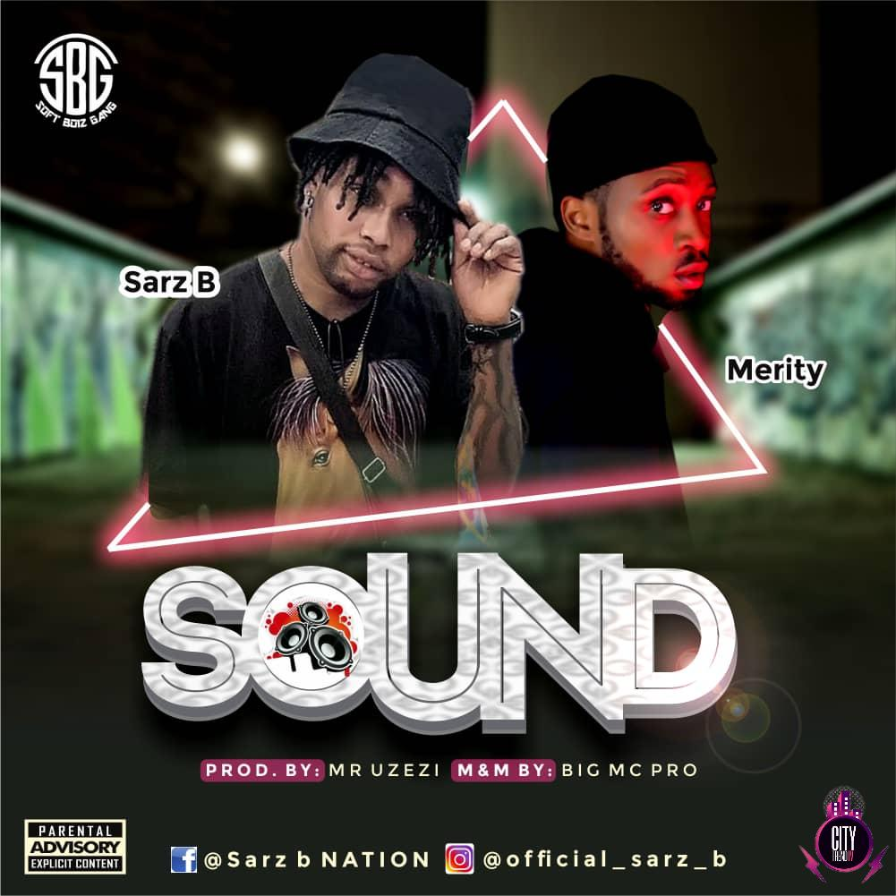 Sarz B ft. Merity Sound mp3 doownload