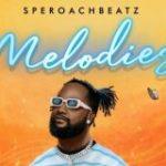 SperoachBeatz Melody ft. Fireboy DML Mp3 Download