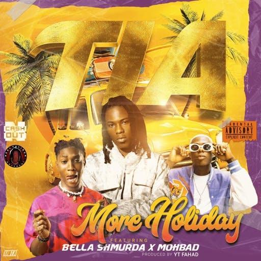 TIA More Holiday ft. Bella Shmurda & Mohbad mp3 download