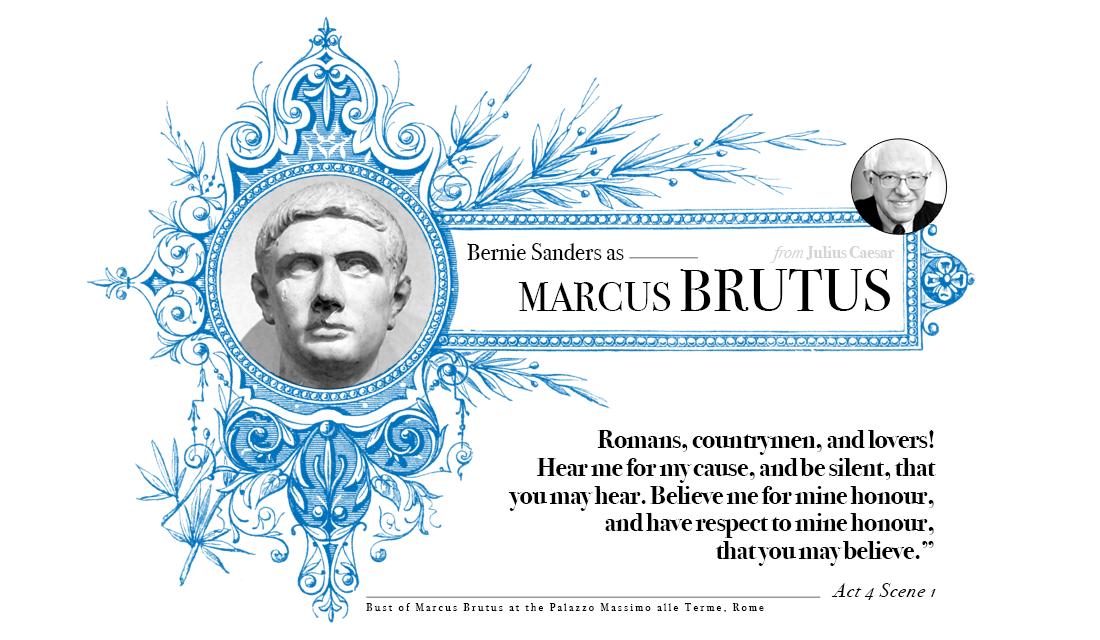 Campaign in Poetry, Govern in Prose - Bernie Sanders as Brutus