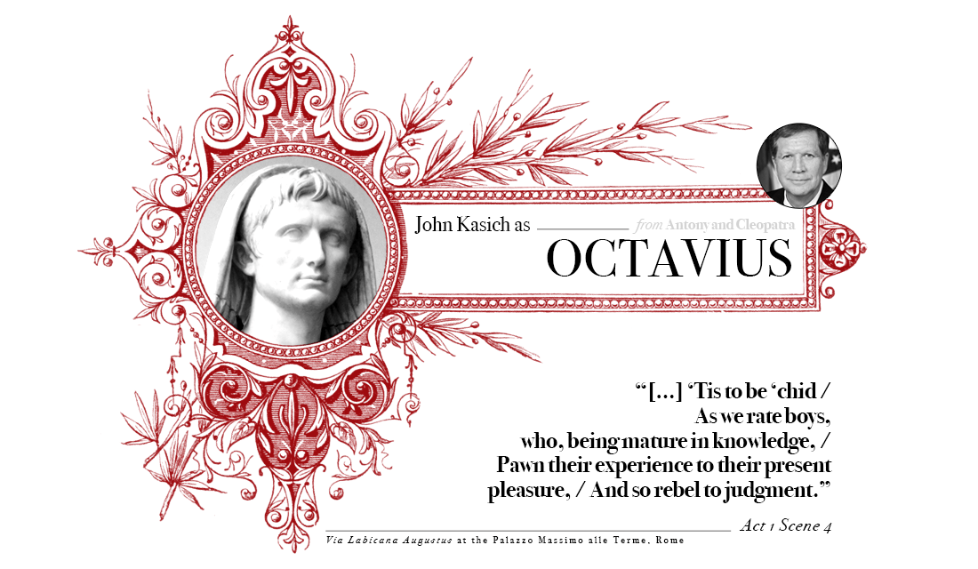 Campaign in Poetry, Govern in Prose - John Kasich as Octavius