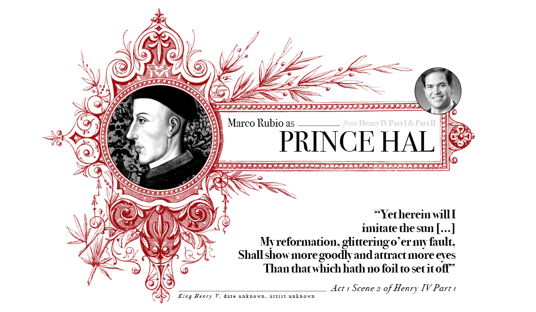 Campaign in Poetry, Govern in Prose - Marco Rubio as Prince Hal